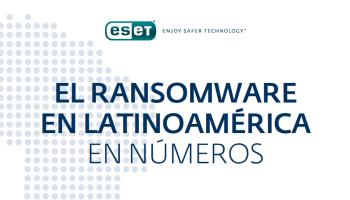 El ransomware sigue posicionándose en la región latina y es la segunda amenaza más detectada
