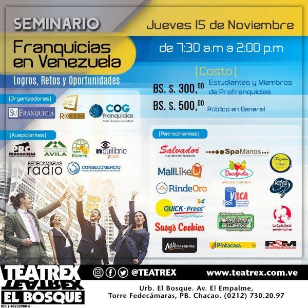 Promoviendo las franquicias para la Venezuela posible Seminario: Franquicias en Venezuela -Logros, Retos y Oportunidades