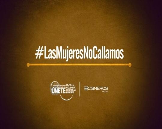 Campaña #LasMujeresNoCallamos invita a levantar la voz por un mundo más seguro e igualitario