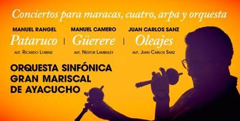 Sinfónica Ayacucho presenta Concierto para Arpa, Cuatro y Maracas