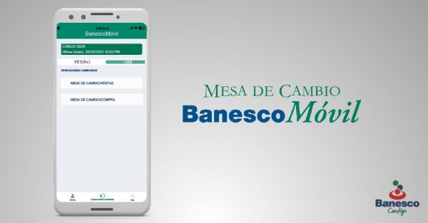 Actualización de BanescoMóvil permite compra y venta de divisas