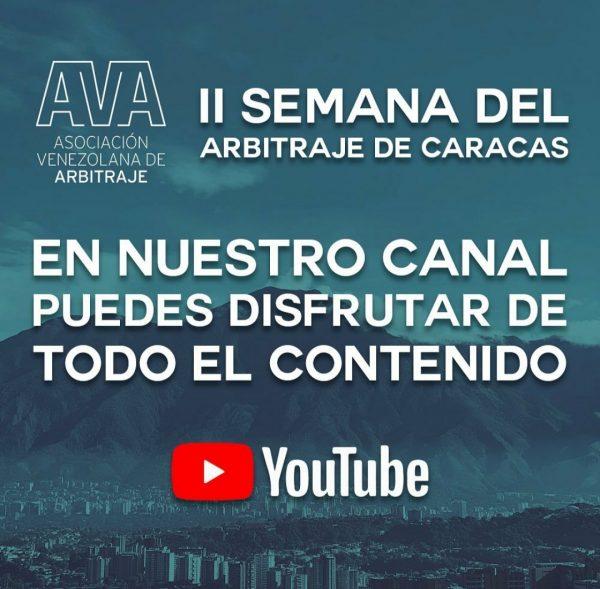 La II Semana del Arbitraje organizada por la Asociación Venezolana de Arbitraje (AVA) se llevó a cabo con éxito.